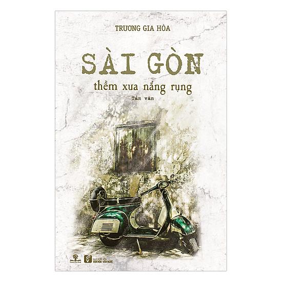 Sài Gòn Thềm Xưa Nắng Rụng