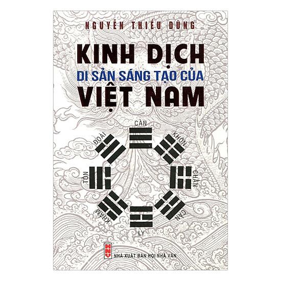 [Download sách] Kinh Dịch - Di Sản Sáng Tạo Của Việt Nam