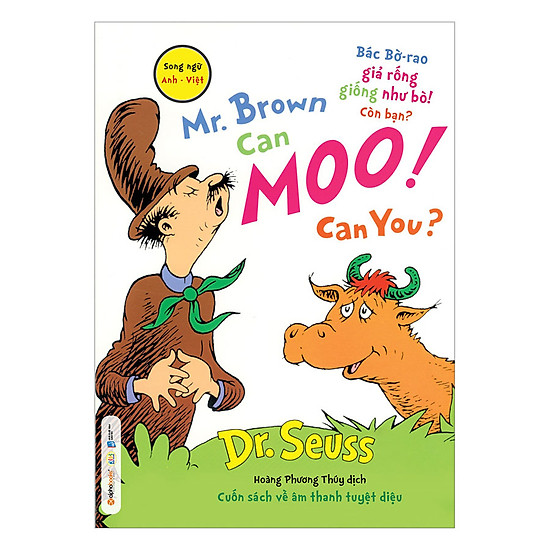 [Download Sách] Dr. Seuss – Mr. Brown Can Moo! Can You – Bác Bờ-Rao Giả Rống Giống Như Bò! Còn Bạn?