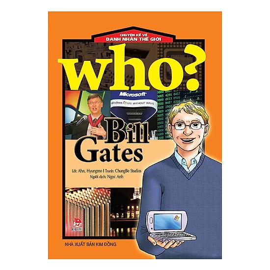 [Download Sách] Chuyện Kể Danh Nhân Thế Giới: Bill Gates (Tái Bản 2018)