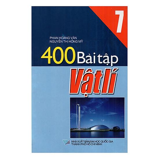 400 Bài Tập Vật Lý Lớp 7