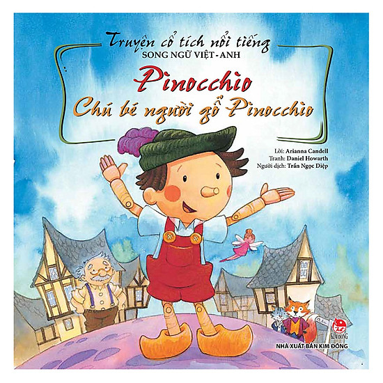 Truyện Cổ Tích Nổi Tiếng Thế Giới Song Ngữ Việt Anh: Chú Bé Người Gỗ Pinocchio (Tái Bản 2018)