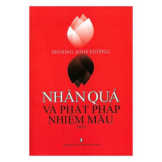 Nhân Quả & Phật Pháp Nhiệm Mầu - Tập 2