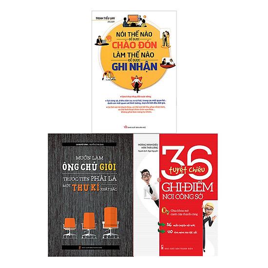 [Download Sách] Combo 36 Tuyệt Chiêu Ghi Điểm Nơi Công Sở + Nói Thế Nào Để Được Chào Đón + Muốn Làm Ông Chủ Giỏi Trước Tiên Phải Làm Một Thư Kí Xuất Sắc