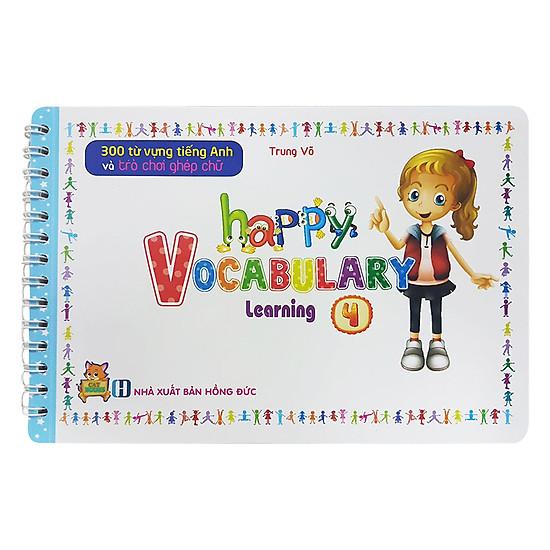 300 Từ Vựng Tiếng Anh Và Trò Chơi Ghép Chữ - Happy Vocabulary - Learning 4