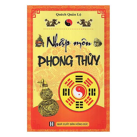 [Download Sách] Nhập Môn Phong Thủy