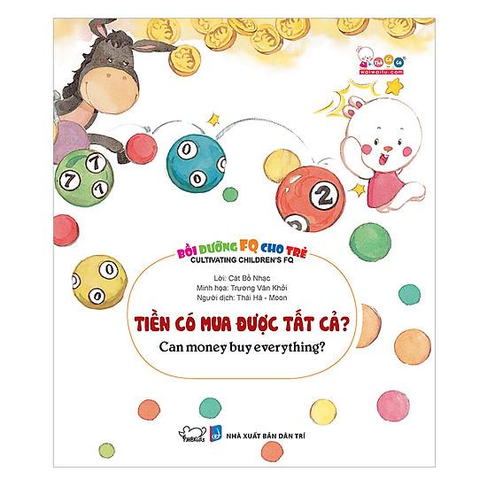 Download sách Bồi Dưỡng FQ Cho Trẻ - Tiền Có Mua Được Tất Cả