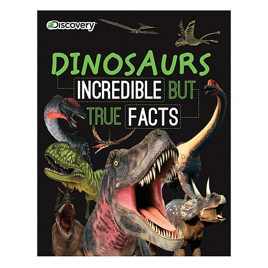 Discovery Kids: Dinosaurs Incredible But True Facts
