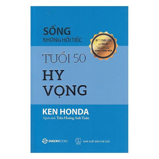 Download sách Sống Không Hối Tiếc - Tuổi 50 Hy Vọng
