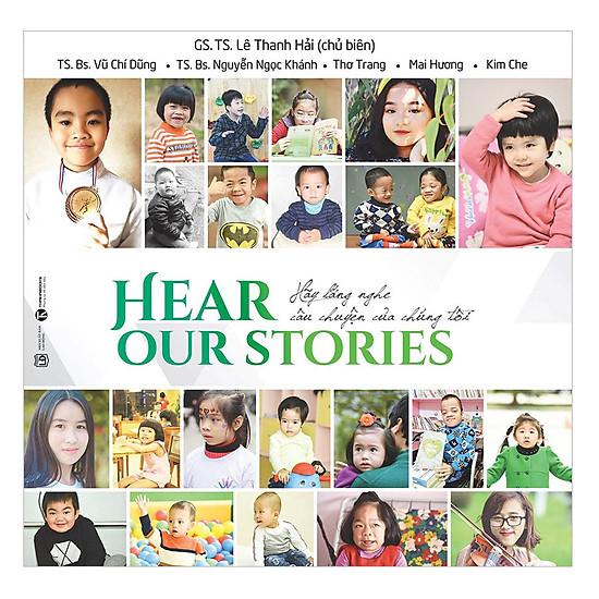 [Download sách] Hear Our Story - Hãy Lắng Nghe Câu Chuyện Của Chúng Tôi