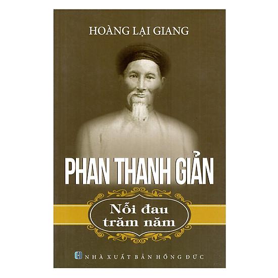 Phan Thanh Giản - Nỗi Đau Trăm Năm