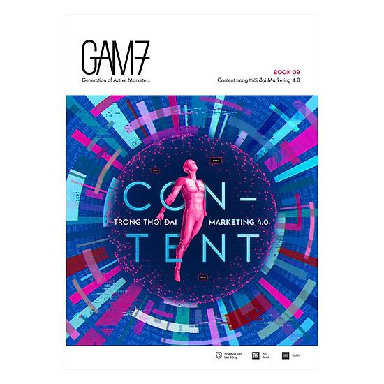 Kết quả hình ảnh cho GAM7 Book No.9: Content Trong Thời Đại marketing 4.0 tiki