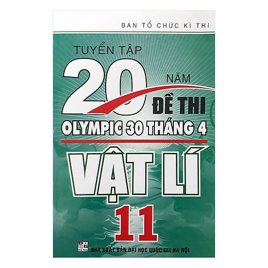 Tuyển Tập 20 Năm Đề Thi Olympic 30 Tháng 4 Vật Lí 11