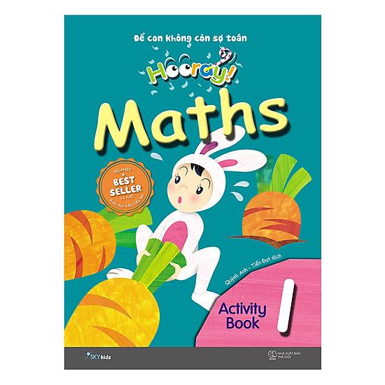 Hooray Math – Đừng Lo Để Cho Con Nghĩ (Activity Book 1)