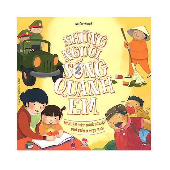 Những Người Sống Quanh Em - Bé Nhận Biết Nghề Nghiệp Phổ Biến Ở Việt Nam (Tập 2)