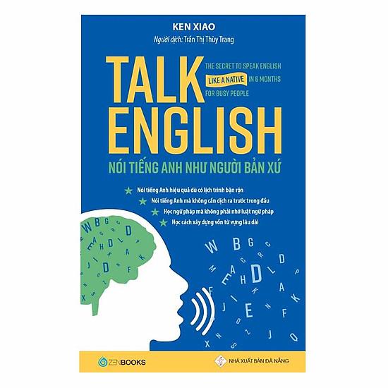[Download sách] Talk English – Nói Tiếng Anh Như Người Bản Xứ