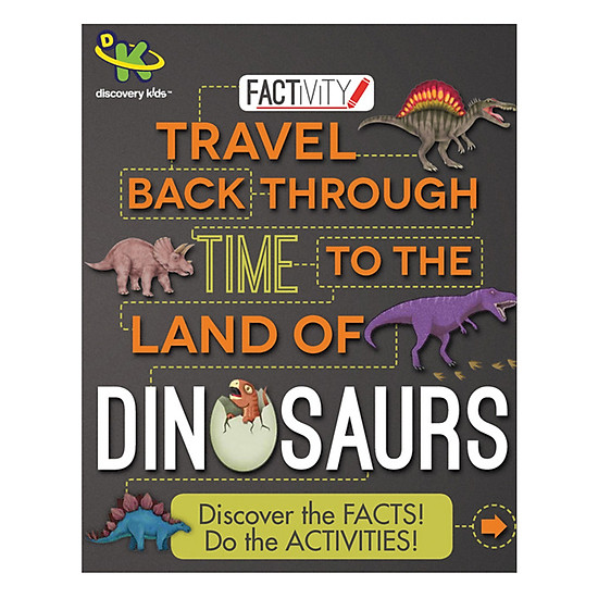 Discovery Kids Factivity: Travel Back Through Time To The Land Of Dinosaurs