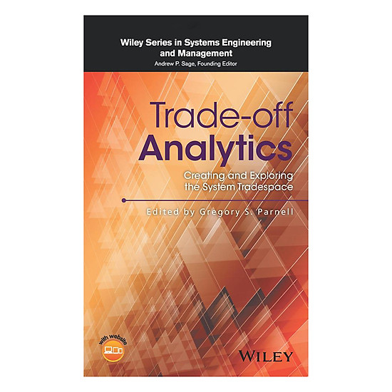 [Download sách] Trade-Off Analytics: Creating And Exploring The System Tradespace