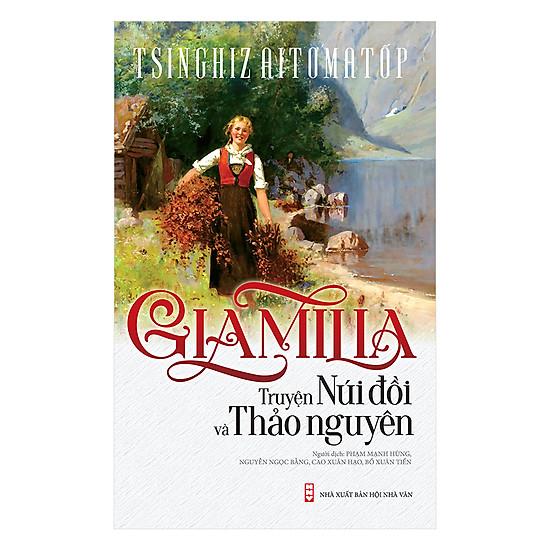Giammilia - Truyện Núi Đồi Và Thảo Nguyên