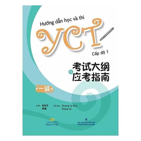 Hướng Dẫn Học Và Thi YCT Cấp Độ 1 (Kèm 1 Đĩa Mp3)