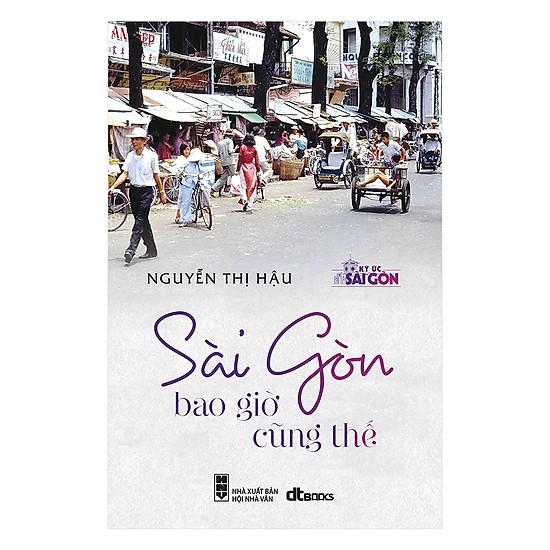 [Download Sách] Sài Gòn Bao Giờ Cũng Thế