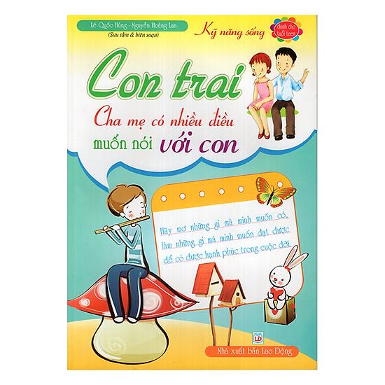 [Download Sách] Con Trai Cha Mẹ Có Điều Muốn Nói Với Con