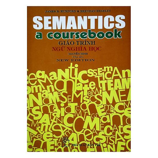 Semantics A Coursebook - Giáo Trình Ngữ Nghĩa Học - EBOOK/PDF/PRC/EPUB