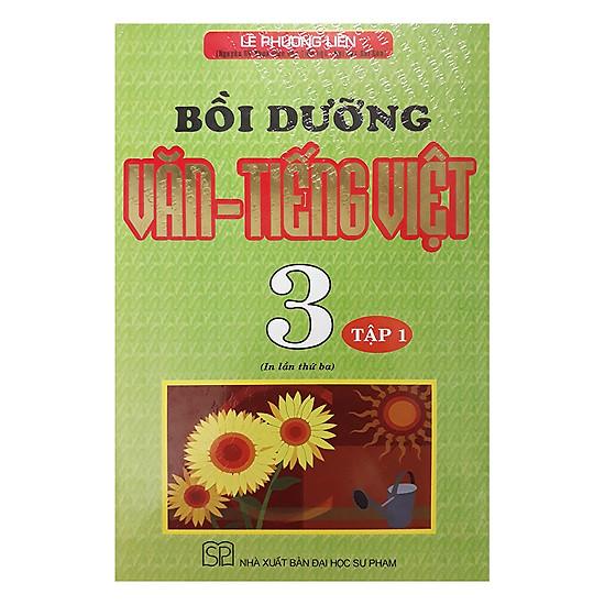 Bồi Dưỡng Văn Tiếng Việt 3 - Tập 1