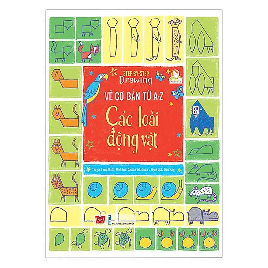 [Download Sách] Step By Step Drawing - Vẽ Cơ Bản Từ A-Z - Các Loài Động Vật