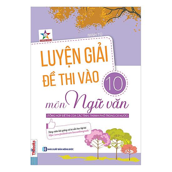 Download sách Luyện Giải Đề Thi Vào 10 Môn Ngữ Văn