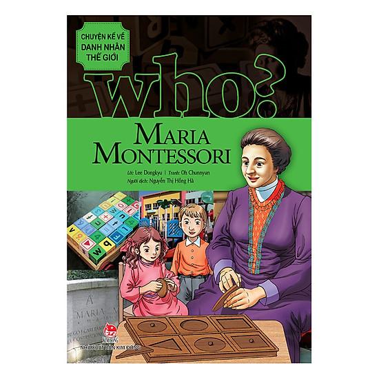[Download Sách] Chuyện Kể Về Danh Nhân Thế Giới: Maria Montessori