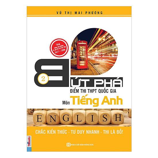 Bứt Phá Điểm Thi THPT Môn Tiếng Anh 2