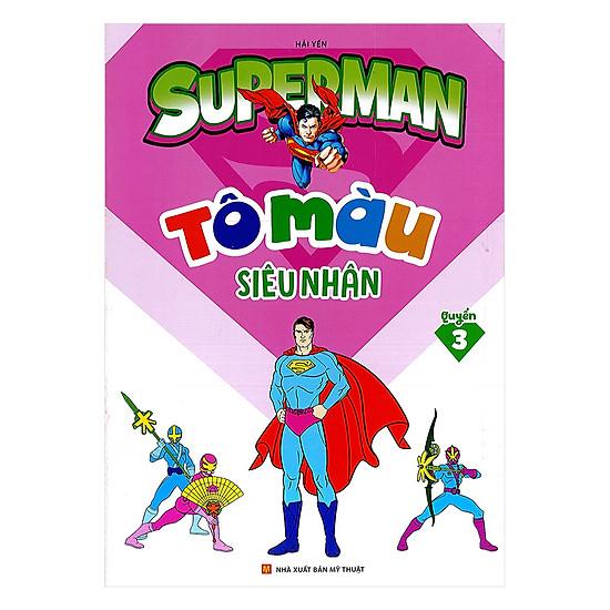Tô Màu Siêu Nhân Superman Quyển 3