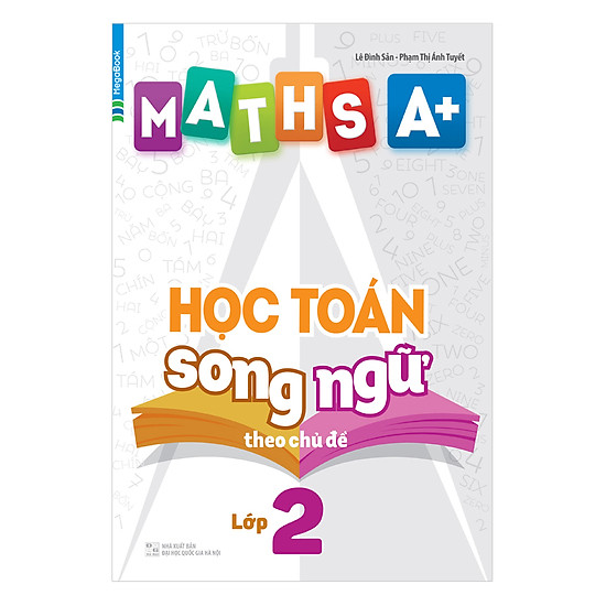 [Download sách] Maths A+ Học Toán Song Ngữ Theo Chủ Đề Lớp 2