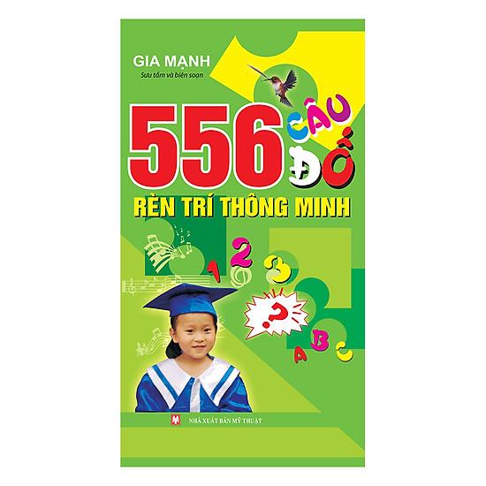 556 Câu Đố Rèn Trí Thông Minh