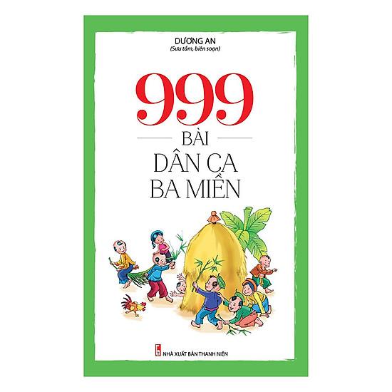 999 Bài Dân Ca Ba Miền