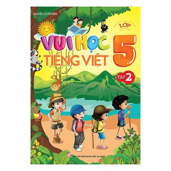 [Download Sách] Vui Học Tiếng Việt Lớp 5 (Tập 2)