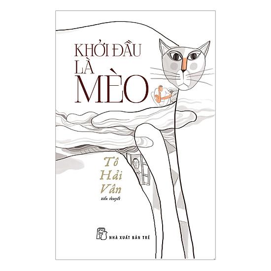 [Download Sách] Khởi Đầu Là Mèo