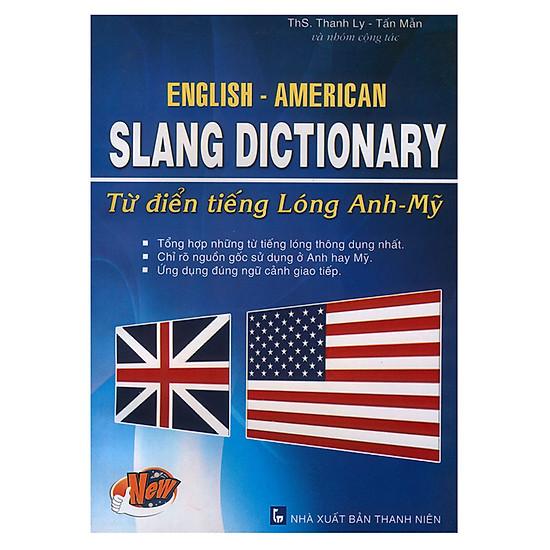[Download Sách] Từ Điển Tiếng Lóng Anh - Mỹ
