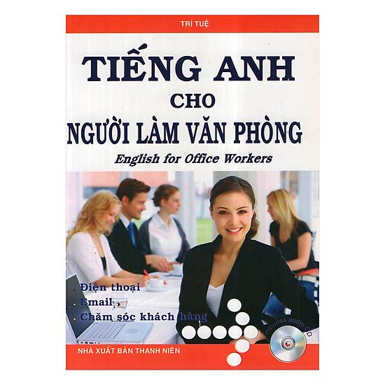 [Download sách] Tiếng Anh Cho Người Làm Văn Phòng