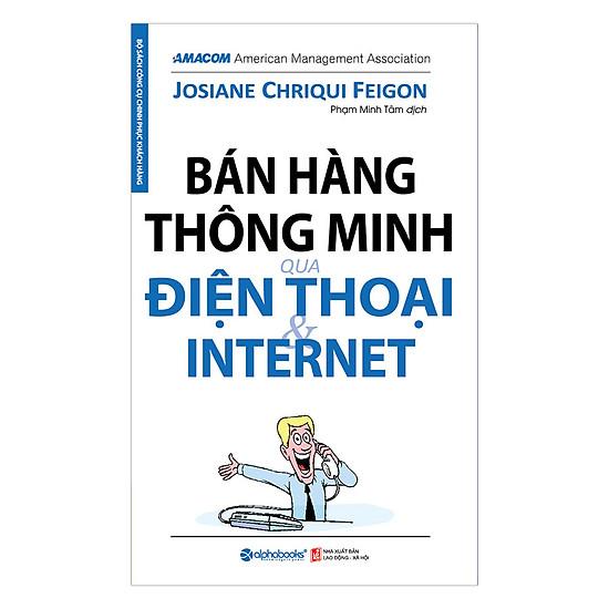 [Download Sách] Bán Hàng Thông Minh Qua Điện Thoại Và Internet (Tái Bản 2017)
