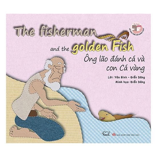 Ông Lão Đánh Cá Và Con Cá Vàng (Song Ngữ Anh - Việt)