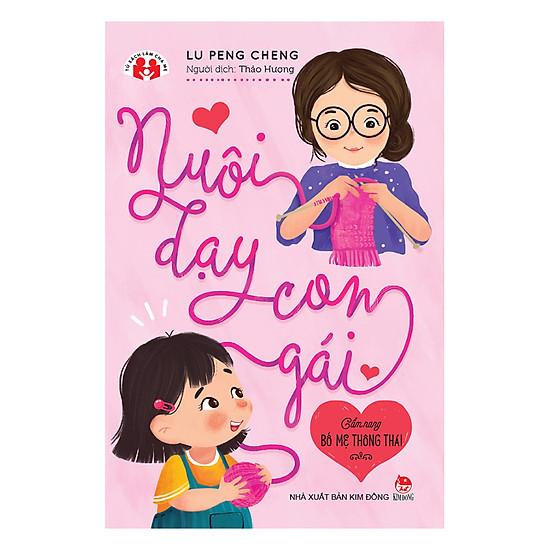 [Download Sách] Cẩm Nang Bố Mẹ Thông Thái - Nuôi Dạy Con Gái