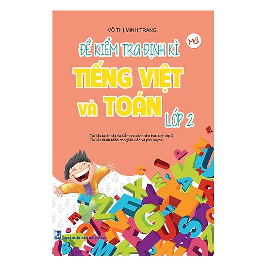 [Download Sách] Đề Kiểm Tra Định Kì Tiếng Việt Và Toán Lớp 2