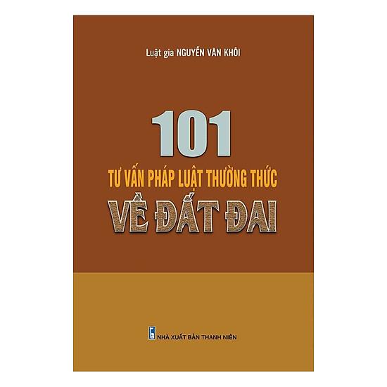 101 Tư Vấn Pháp Luật Thường Thức Về Đât Đai