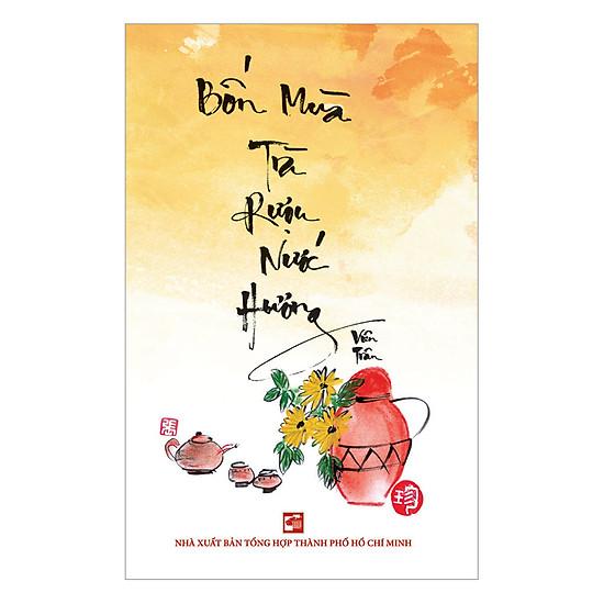 [Download sách] Bốn Mùa Trà Rượu Nước Hương