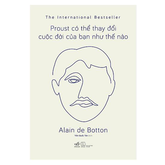 [Download Sách] Proust Có Thể Thay Đổi Cuộc Đời Bạn Như Thế Nào