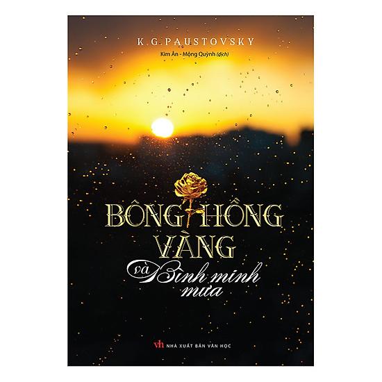 [Download Sách] Bông Hồng Vàng Và Bình Minh Mưa