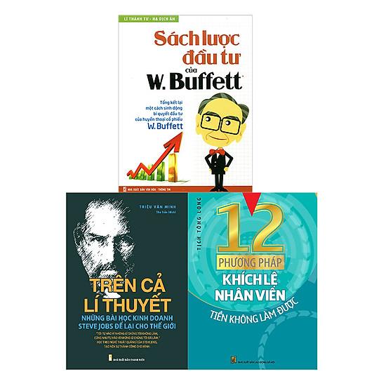 [Download sách] Combo 12 Phương Pháp Khích Lệ Nhân Viên + Trên Cả Lí Thuyết + Sách Lược Đầu Tư Của W. Buffett