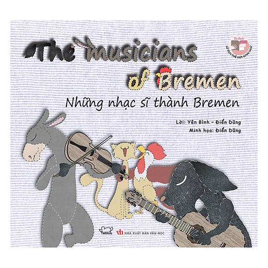 Những Nhạc Sĩ Thành Bremen (Song Ngữ Anh - Việt)